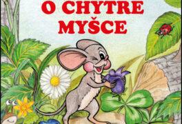 Pojď se mnou do knihovny – O chytré myšce