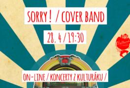 Sorry ! – cover band – živě z kulturáku – právě teď